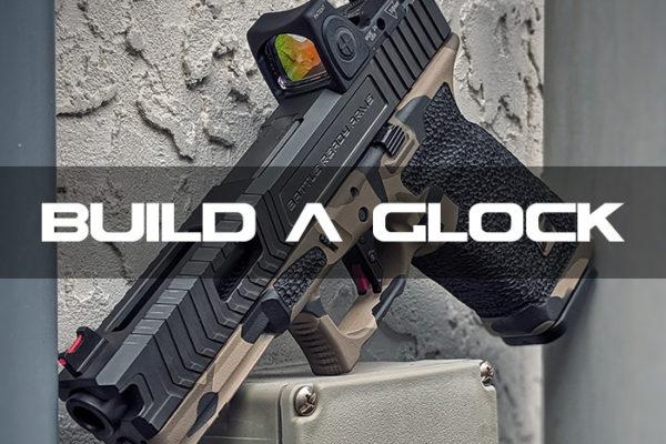 Build a custom glock